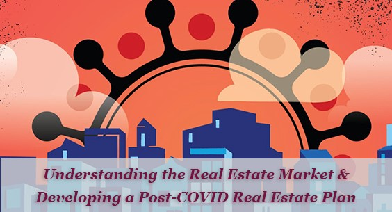 Plandemic: Real Estate Planning in a Post-COVID World
