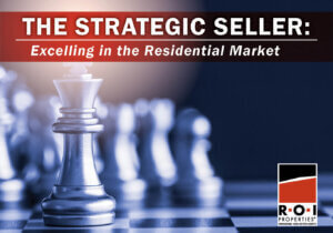"A Game of Chess with the King advancing and text that reads ""The Strategic Seller: Excelling in the Residential Market"